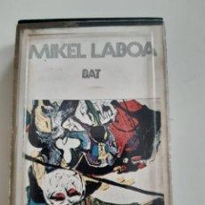 Casetes antiguos: CASETE MIKEL LABOA - BAT EDITA EDIGSA AÑO 1974 CANTAUTOR VASCO. Lote 268601029