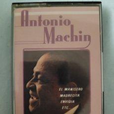 Casetes antiguos: ANTONIO MACHIN EL MANICERO. Lote 268786319