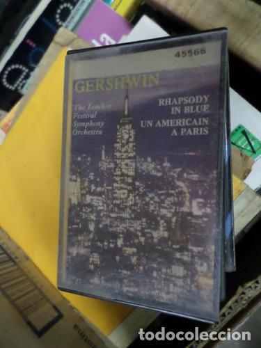 GERSHWIN RHAPSODY IN BLUE UN AMERICAIN A PARIS CASSETTE (Música - Casetes)