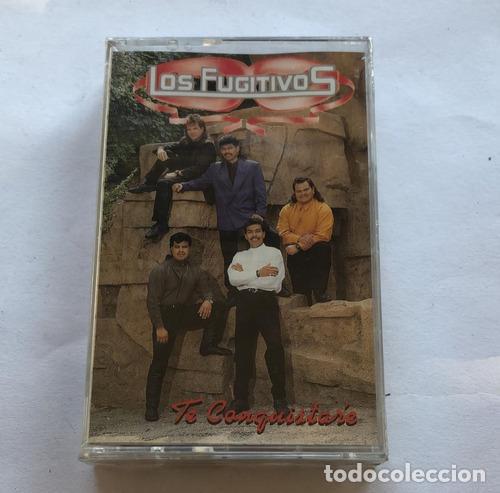 CASSETTE LOS FUGITIVOS TE CONQUISTARE (Música - Casetes)
