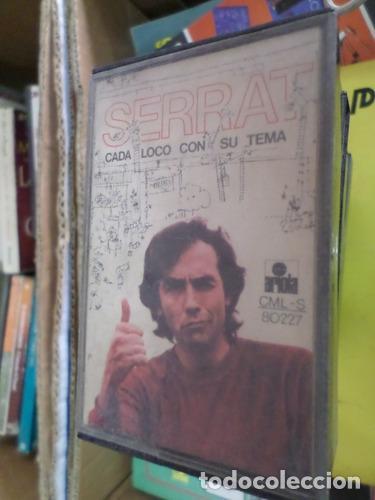 JOAN MANUEL SERRAT CADA LOCO CON SU TEMA CASSETTE (Música - Casetes)