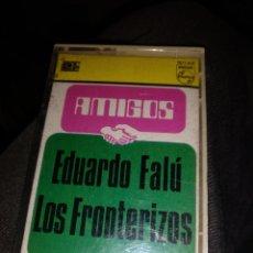 Casetes antiguos: EDUARDO FALU. Lote 269984543