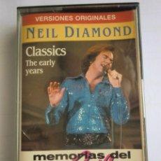 Casetes antiguos: CAS CASSETTE NEIL DIAMOND: CLASSICS, THE EARLY YEARS (1983) MEMORIAS DEL POP. COMO NUEVA. Lote 272435618