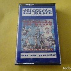Cassettes Anciennes: CASSETTE MÚSICA - TIJUANA IN BLUE - EN SU PUNTO. Lote 277010448