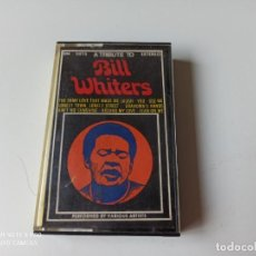 Casetes antiguos: A TRIBUTE TO BILL WHITERS CASSETTE AÑO 1975, ESPAÑA. Lote 277086113