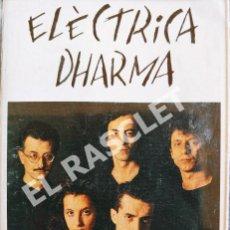 Casetes antiguos: CINTA CASSETTE DE :ELÉCTRICA DHARMA - FIBRES DEL COR. Lote 277760088