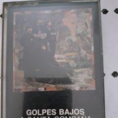 Casetes antiguos: GOLPES BAJOS SANTA COMPAÑA CASETE CASSETTE RE EDICION 1991 COLECCION ROCK PLANETADEAGOSTINI RARA. Lote 282948663