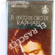Casetes antiguos: CINTA CASSETTE DE :- DISCO DE ORO DE RAPHAEL -. Lote 284490983