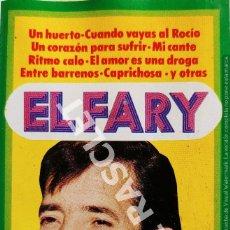 Casetes antiguos: CINTA CASSETTE DE - EL FARY -. Lote 284637843
