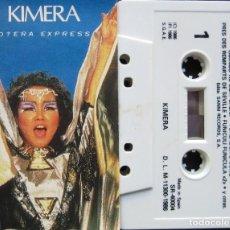Casetes antiguos: KIMERA - OPERA EXPRESS. Lote 286238448