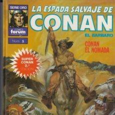 Cassetes antigas: LA ESPADA SALVAJE DE CONAN - SUPER CONAN Nº 5 - 2ª EDCION LOMO MORADO - CONAN EL NOMADA - FORUM #. Lote 286426213