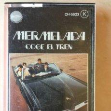 Casetes antiguos: MERMELADA COGE EL TREN. Lote 286964458