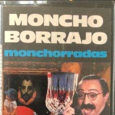 Cassettes Anciennes: MONCHO BORRAJO – MONCHORRADAS 1986 CASETE PRECINTADO. Lote 287473673