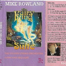 Casetes antiguos: MIKE ROWLAND / KATE WILLIAMS / THE SYLVAN STRING ORCHESTRA - THE FAIRY RING SUITE - 1995. Lote 287958853