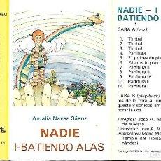 Casetes antiguos: AMALIA NAVAS SÁENZ - NADIE. 1-BATIENDO ALAS - TEATRE EDEBÉ MCTE/1.I.1 - 1974. Lote 287959668