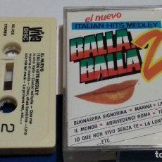 Casetes antiguos: CASETE CINTA CASSETTE ( BALLA..BALLA..2 - ITALIAN HITS MEDLEY ) 1987 VIVA DISC. Lote 288114343