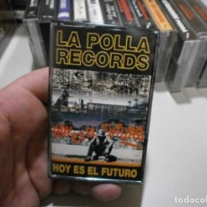 Casetes antiguos: CASSETTE ROCK PUNK HEAVY LA POLLA RECORDS HOY ES EL FUTURO ORIGINAL EXCELENTE ESTADO. Lote 296586503