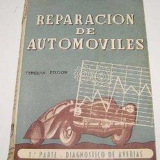 Coches y Motocicletas: LUCENA TENA, M.- REPARACIÓN DE AUTOMOVILES. PRIMERA PARTE:DIAGNÓSTICO DE AVERIAS.. Lote 13735888