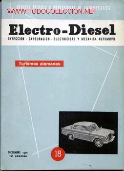 ELECTRO-DIESEL, Nº 18, DECIEMBRE 1961 (Coches y Motocicletas Antiguas y Clásicas - Catálogos, Publicidad y Libros de mecánica)