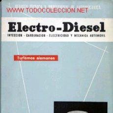 Coches y Motocicletas: ELECTRO-DIESEL, Nº 18, DECIEMBRE 1961. Lote 13757457
