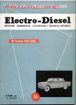 ELECTRO-DIESEL, Nº 16, OCTUBRE, 1961. (Coches y Motocicletas Antiguas y Clásicas - Catálogos, Publicidad y Libros de mecánica)