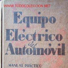 Coches y Motocicletas: EQUIPO ELECTRICO DEL AUTOMOVIL - AÑO 1939. Lote 27250872