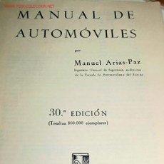 Coches y Motocicletas: M. ARIAS PAZ - MANUAL DE AUTOMOVILES 1962 - 30ª EDICION -. Lote 24951068