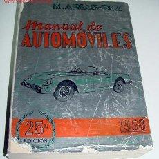 Coches y Motocicletas: M. ARIAS PAZ - MANUAL DE AUTOMOVILES 1958 - 25ª EDICION -. Lote 25808542