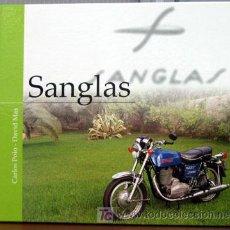 Coches y Motocicletas: LIBRO SANGLAS -- EDICIONS BENZINA. Lote 162031720
