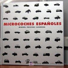 Coches y Motocicletas: MICROCOCHES ESPAÑOLES - EDICIONS BENZINA. Lote 161534160