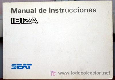 seat ibiza 1991 manual instrucciones usuar comprar cat logos rh todocoleccion net Seat Ibiza 2013 2018 Seat Ibiza