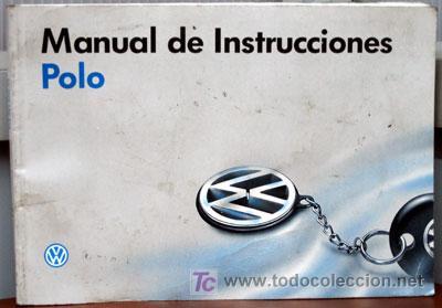 VOLKSWAGEN POLO- 1995 - TODA LA GAMA - MANUAL INSTRUCCIONES USUARIO, TEXTO EN ESPAÑOL. (Coches y Motocicletas Antiguas y Clásicas - Catálogos, Publicidad y Libros de mecánica)