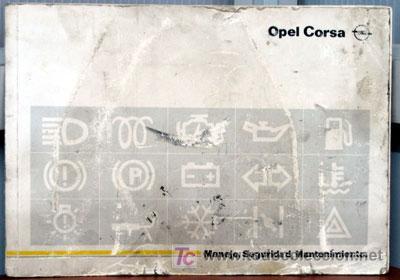 OPEL CORSA - 1989 - TODA LA GAMA - MANUAL INSTRUCCIONES USUARIO, TEXTO EN ESPAÑOL. (Coches y Motocicletas Antiguas y Clásicas - Catálogos, Publicidad y Libros de mecánica)