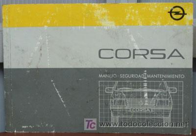 OPEL CORSA - 1987 - TODA LA GAMA - MANUAL INSTRUCCIONES USUARIO, TEXTO EN ESPAÑOL. (Coches y Motocicletas Antiguas y Clásicas - Catálogos, Publicidad y Libros de mecánica)