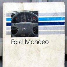 Coches y Motocicletas: FORD MONDEO - 1993 - TODA LA GAMA - MANUAL INSTRUCCIONES USUARIO, TEXTO EN ESPAÑOL. . Lote 13846327
