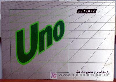 FIAT UNO - 1989 - TODA LA GAMA - ORIGINAL MANUAL INSTRUCCIONES USUARIO, TEXTO EN ESPAÑOL. (Coches y Motocicletas Antiguas y Clásicas - Catálogos, Publicidad y Libros de mecánica)