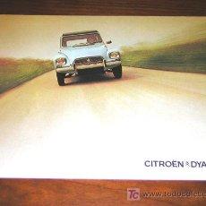 Coches y Motocicletas: CITROEN DYANE - CATALOGO PUBLICIDAD ORIGINAL - 1972 - FRANCES. Lote 4852265
