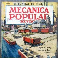 Coches y Motocicletas: REVISTA MECANICA POPULAR -- JULIO 1958. . Lote 26445654