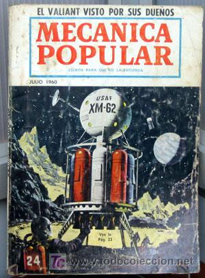 REVISTA MECANICA POPULAR -- JULIO 1960. (Coches y Motocicletas Antiguas y Clásicas - Catálogos, Publicidad y Libros de mecánica)