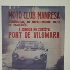 Coches y Motocicletas: MOTO CLUB MANRESA SUBIDA AL PONT DE VILUMARA 1973 TAMAÑO 65X48 PORSCHE 911. Lote 5552207