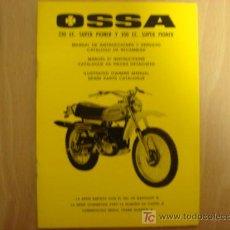 Coches y Motocicletas: MANUAL INSTRUCCIONES ORIGINAL OSSA 250 CC Y 350 CC SUPER PIONEER MODELO 1974 .. Lote 111835968