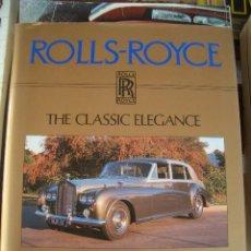Coches y Motocicletas: ROLLS ROYCE, THE CLASSIC ELEGANCE, DALTON WATSON. Lote 27008439