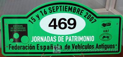 PLACA DE PARTICIPACION Nº 469 EN LAS JORNADAS DE PATRIMONIO DE AUTOMOCION - 2007 - (Coches y Motocicletas Antiguas y Clásicas - Catálogos, Publicidad y Libros de mecánica)