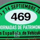 Coches y Motocicletas: PLACA DE PARTICIPACION Nº 469 EN LAS JORNADAS DE PATRIMONIO DE AUTOMOCION - 2007 -. Lote 26232244