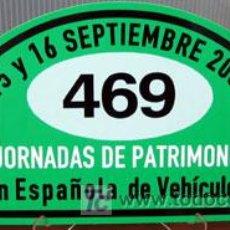 Coches y Motocicletas - PLACA DE PARTICIPACION Nº 469 EN LAS JORNADAS DE PATRIMONIO DE AUTOMOCION - 2007 - - 26232244