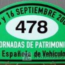 Coches y Motocicletas: PLACA DE PARTICIPACION Nº 478 EN LAS JORNADAS DE PATRIMONIO DE AUTOMOCION - 2007 -. Lote 26232246