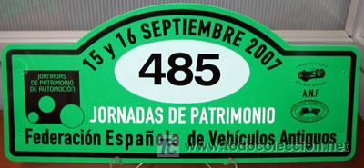 PLACA DE PARTICIPACION Nº 485 EN LAS JORNADAS DE PATRIMONIO DE AUTOMOCION - 2007 - (Coches y Motocicletas Antiguas y Clásicas - Catálogos, Publicidad y Libros de mecánica)