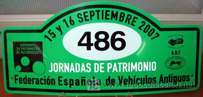 PLACA DE PARTICIPACION Nº 486 EN LAS JORNADAS DE PATRIMONIO DE AUTOMOCION - 2007 - (Coches y Motocicletas Antiguas y Clásicas - Catálogos, Publicidad y Libros de mecánica)