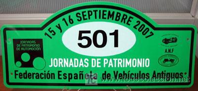 PLACA DE PARTICIPACION Nº 501 EN LAS JORNADAS DE PATRIMONIO DE AUTOMOCION - 2007 - (Coches y Motocicletas Antiguas y Clásicas - Catálogos, Publicidad y Libros de mecánica)