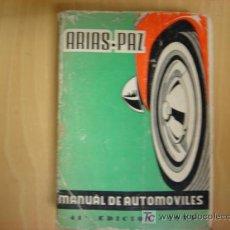 Coches y Motocicletas: MANUAL DE AUTOMOVILES ARIAS PAZ. 41 EDICION 1975. Lote 18780595